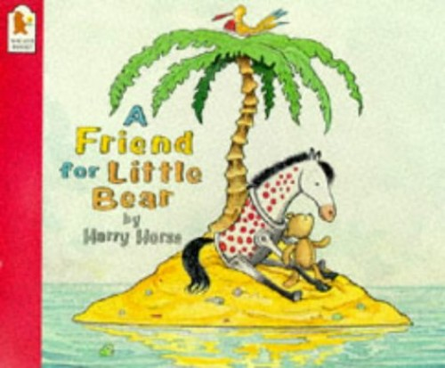 Friend For Little Bear By Horse Harry