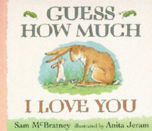 Guess How Much I Love You Board Book By Mcbratney Sam