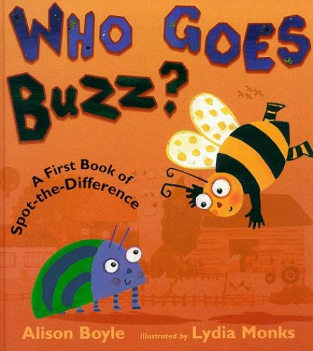 Who Goes Buzz? By Alison Boyle