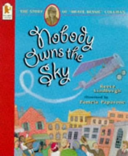 Nobody Owns The Sky By Lindbergh R