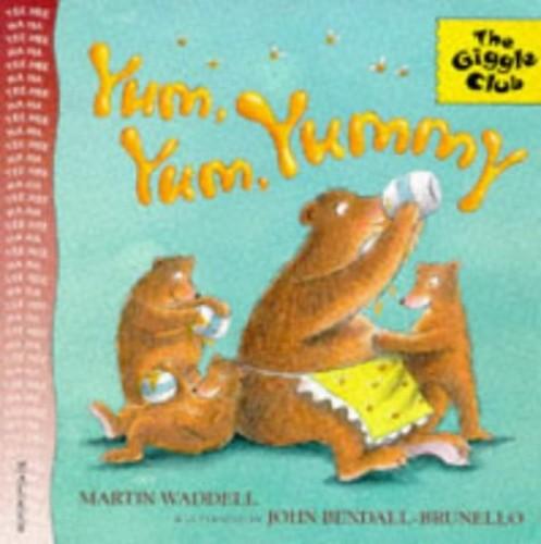 Yum, Yum Yummy By Martin Waddell