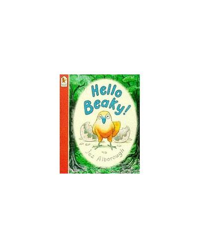 Hello Beaky! By Alborough Jez