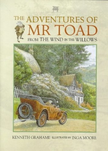 Adventures Of Toad By Kenneth Grahame