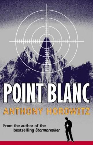 Point Blanc by Anthony Horowitz