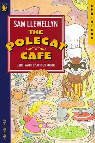 Polecat Cafe By Sam Llewellyn