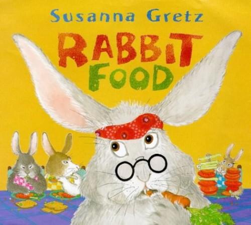 Rabbit Food By Susanna Gretz