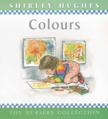 Colours By Shirley Hughes