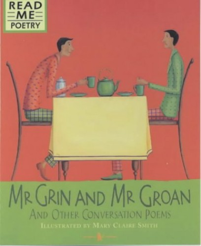 Mr Grin And Mr Groan By Mary Claire Smith