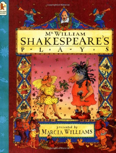 Mr. William Shakespeare's Plays by Marcia Williams