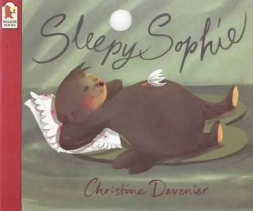 Sleepy Sophie By Christine Davenier