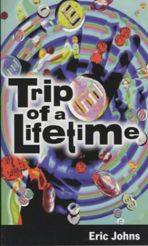Trip of a Lifetime by Eric Johns