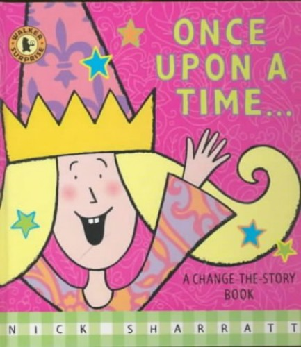 Once Upon a Time by Nick Sharratt