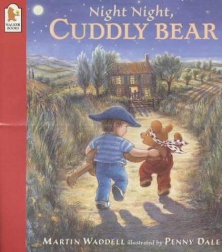 Night Night Cuddly Bear By Martin Waddell