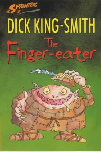 Finger Eater By Dick King-Smith