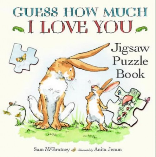 Guess How Much I Love You Jigsaw Puzzle: Jigsaw Puzzle Book By Sam McBratney
