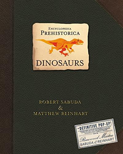 Encyclopedia Prehistorica Dinosaurs By Matthew Reinhart