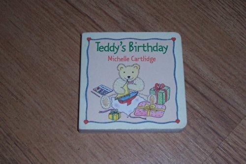 Teddy's Birthday By Michelle Cartlidge