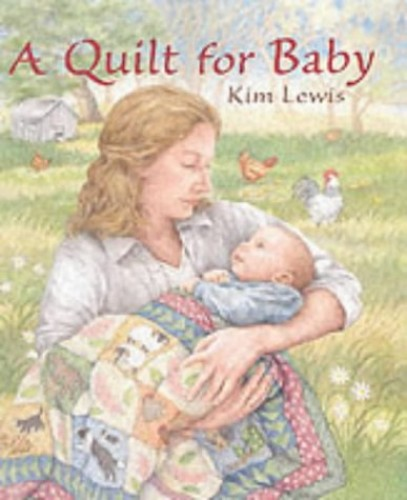 Quilt For Baby By Kim Lewis