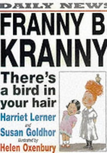 Franny B Kranny There's Bird Your Hair By Goldhor S, Lerner, H