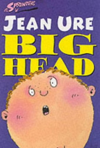 Big Head By Jean Ure