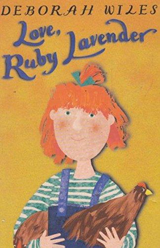 Love Ruby Lavender By Deborah Wiles