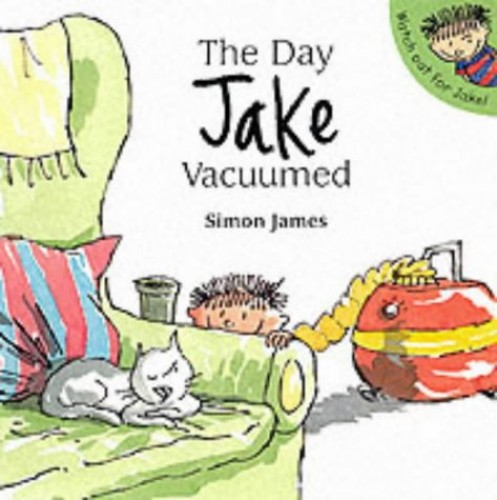 Day Jake Vacuumed By Simon James