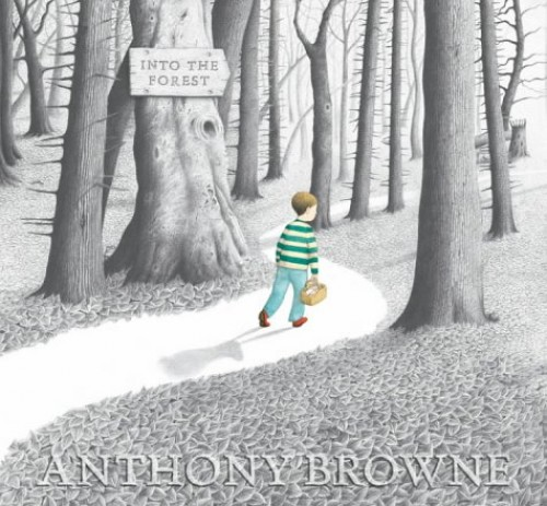 Into The Forest By Browne Anthony