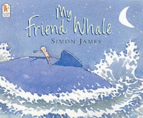 My Friend Whale By Simon James