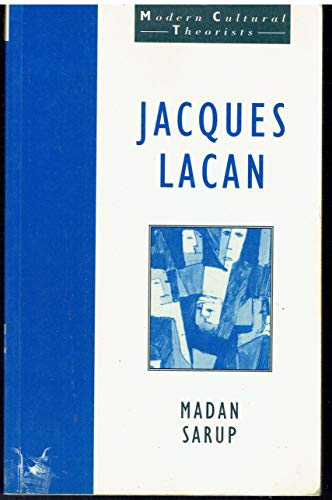 Jacques Lacan (Harvester Wheatsheaf Modern Cultural Theorists) By Madan Sarup