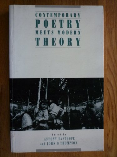 Contemporary Poetry Meets Modern Theory By Edited by Antony Easthope