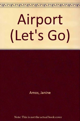 Airport by Janine Amos
