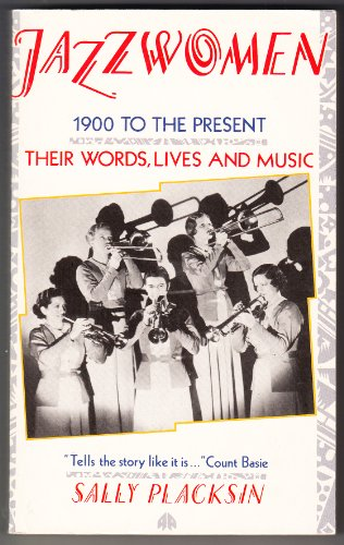 Jazz Women By Sally Placksin