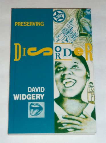 Preserving Disorder By David Widgery