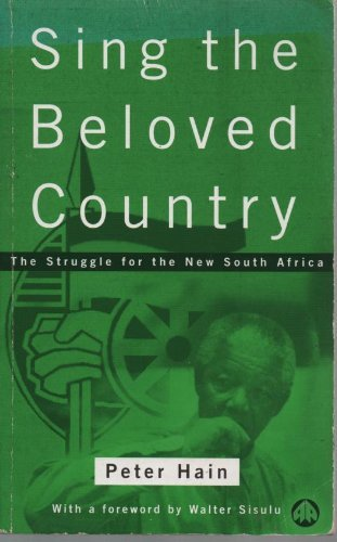 Sing the Beloved Country By Peter Hain
