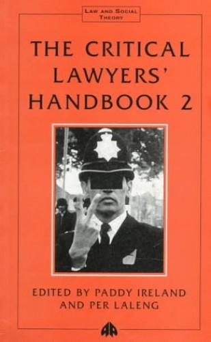 The Critical Lawyers' Handbook 2 by Paddy Ireland