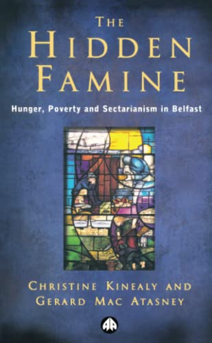 The Hidden Famine By Christine Kinealy