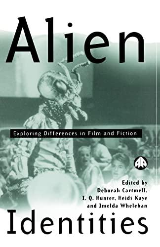 Alien Identities By Edited by Deborah Cartmell