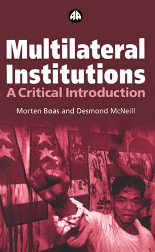 Multilateral Institutions By Morten Boas