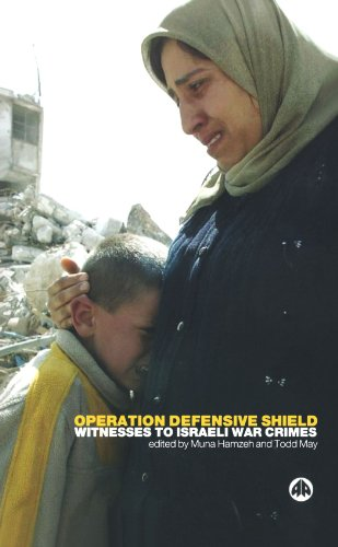 Operation Defensive Shield By Edited by Muna Hamzeh