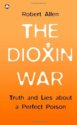 The Dioxin War By Robert Allen