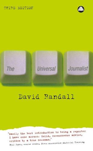 The Universal Journalist By David Randall