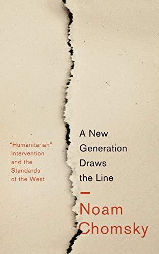 A New Generation Draws the Line By Noam Chomsky