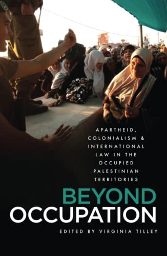 Beyond Occupation By Virginia Tilley
