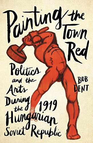 Painting the Town Red By Bob Dent