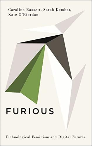 Furious By Caroline Bassett