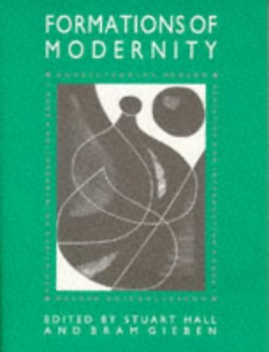 The Formations of Modernity By Edited by Bram Gieben