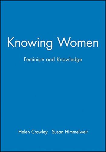 Knowing Women By Helen Crowley