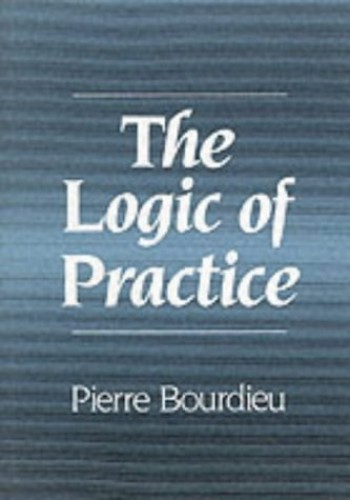 The Logic of Practice By Pierre Bourdieu