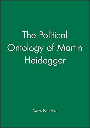 The Political Ontology of Martin Heidegger By Pierre Bourdieu
