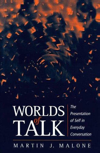 Worlds of Talk By Martin Malone